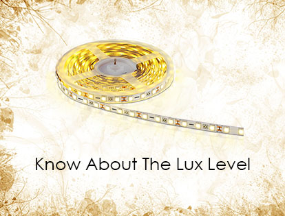 Know About The Lux Level