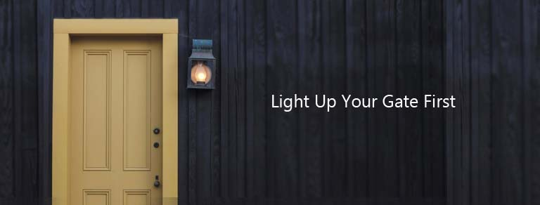 Light-Up-Your-Gate-First