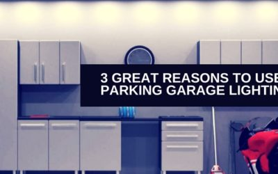 3 Great Reasons to use LED for Parking Garage Lighting