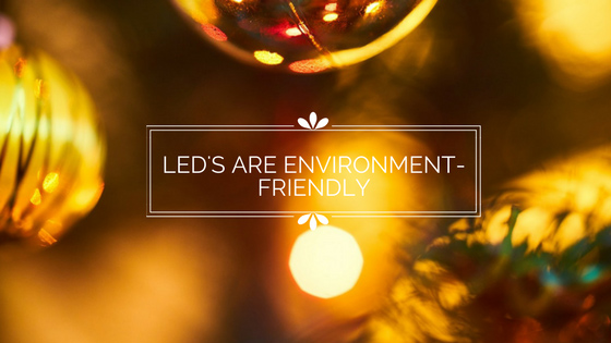 Led- are- enviromently-friendly