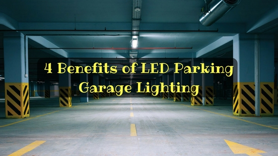 4 Benefits of LED Parking Garage Lighting