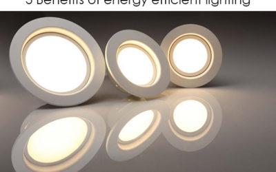 5 Benefits of Energy Efficient Lighting