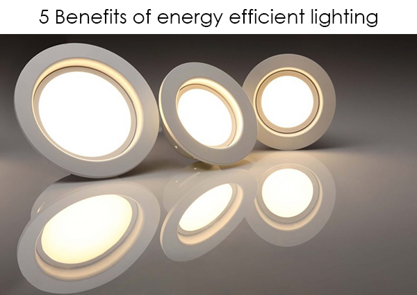 5-benefits-of-energy-efficient-lighting