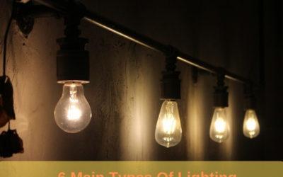 6 Main Types Of Lighting