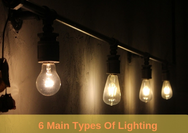 6 Main Types Of Lighting