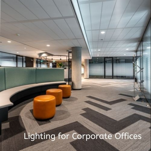 Lighting For Corporate Offices