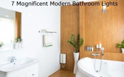 7 Magnificent Modern Bathroom Lights