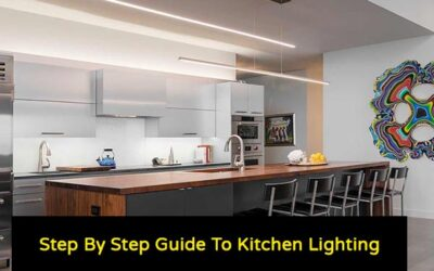 Step By Step Guide To Kitchen Lighting